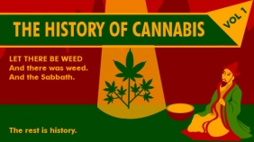 The History Of Cannabis: Volume 1