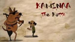 Kaminaa The Kutta